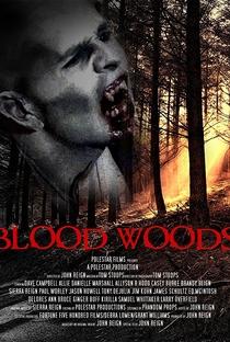 Assistir Blood Woods Online Grátis Dublado Legendado (Full HD, 720p, 1080p) | John Reign | 2017