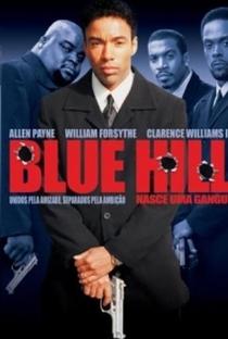 Assistir Blue Hill - Nasce uma Gangue Online Grátis Dublado Legendado (Full HD, 720p, 1080p) | Craig Ross Jr. | 2001