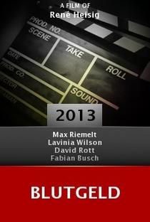 Assistir Blutgeld Online Grátis Dublado Legendado (Full HD, 720p, 1080p) | René Heisig | 2013