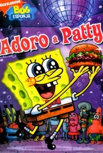 Assistir Bob Esponja – Adoro A Patty Online Grátis Dublado Legendado (Full HD, 720p, 1080p) | Stephen Hillenburg | 2010