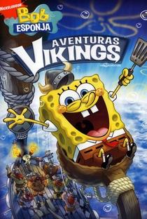 Assistir Bob Esponja – Aventuras Vikings Online Grátis Dublado Legendado (Full HD, 720p, 1080p) | Stephen Hillenburg | 2010
