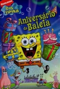Assistir Bob Esponja - Aniversário da Baleia Online Grátis Dublado Legendado (Full HD, 720p, 1080p) | Stephen Hillenburg | 2006