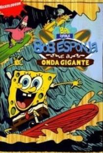 Assistir Bob Esponja e a onda gigante Online Grátis Dublado Legendado (Full HD, 720p, 1080p) | Nate Cash | 2009