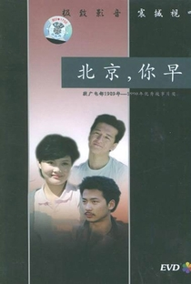 Assistir Bom Dia, Pequim Online Grátis Dublado Legendado (Full HD, 720p, 1080p)   Nuanxing Zhang   1991