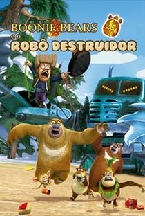 Assistir Boonie Bears e o Robô Destruidor Online Grátis Dublado Legendado (Full HD, 720p, 1080p) | Fuyuan Liu | 2014