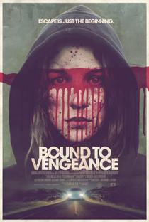Assistir Bound To Vengeance Online Grátis Dublado Legendado (Full HD, 720p, 1080p) | José Manuel Cravioto | 2015