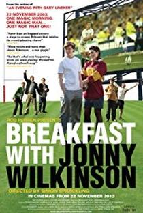 Assistir Breakfast with Jonny Wilkinson Online Grátis Dublado Legendado (Full HD, 720p, 1080p) | Simon Sprackling | 2013