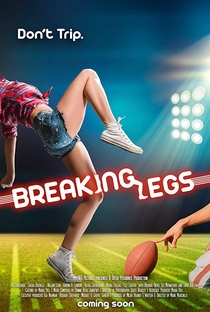 Assistir Breaking Legs Online Grátis Dublado Legendado (Full HD, 720p, 1080p) | Mark Marchillo | 2017