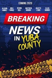 Assistir Breaking News In Yuba County Online Grátis Dublado Legendado (Full HD, 720p, 1080p) | Tate Taylor | 2020