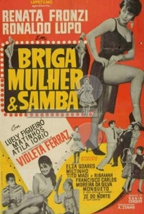 Assistir Briga, Mulher e Samba Online Grátis Dublado Legendado (Full HD, 720p, 1080p)   Sanin Cherques   1960