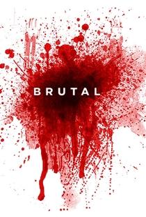 Assistir Brutal Online Grátis Dublado Legendado (Full HD, 720p, 1080p) | Donald Lawrence Flaherty | 2014