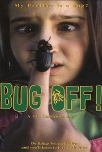 Assistir Bug Off! Online Grátis Dublado Legendado (Full HD, 720p, 1080p)   T.C. Christensen   2001