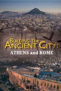 Assistir Building the Ancient City: Athens and Rome Online Grátis Dublado Legendado (Full HD, 720p, 1080p)   Paul Elston   2015