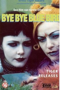 Assistir Bye Bye Blue Bird Online Grátis Dublado Legendado (Full HD, 720p, 1080p) | Katrin Ottarsdóttir | 1999