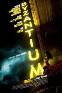 Assistir Byzantium: Uma Vida Eterna Online Grátis Dublado Legendado (Full HD, 720p, 1080p) | Neil Jordan (I) | 2012