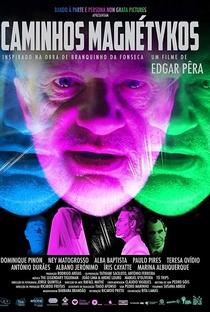 Assistir Caminhos Magnéticos Online Grátis Dublado Legendado (Full HD, 720p, 1080p)   Edgar Pêra   2018