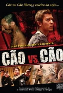 Assistir Cão vs. Cão Online Grátis Dublado Legendado (Full HD, 720p, 1080p)   Pou-Soi Cheang   2006