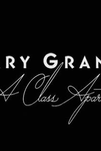 Assistir Cary Grant: Uma outra Classe Online Grátis Dublado Legendado (Full HD, 720p, 1080p) | Robert Trachtenberg | 2004