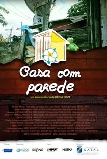 Assistir Casa com Parede Online Grátis Dublado Legendado (Full HD, 720p, 1080p)   Dênia Cruz   2020