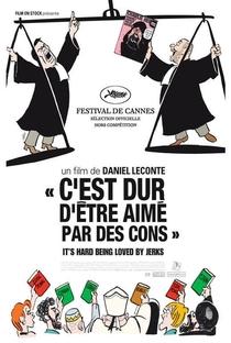Assistir C'est Dur d'être Aimé par les Cons Online Grátis Dublado Legendado (Full HD, 720p, 1080p) | Daniel Leconte | 2008