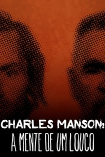 Assistir Charles Manson: A Mente de um Louco Online Grátis Dublado Legendado (Full HD, 720p, 1080p) | Aric Laferriere