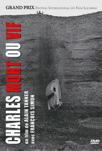 Assistir Charles, Morto ou Vivo/ O Último a Rir Online Grátis Dublado Legendado (Full HD, 720p, 1080p)   Alain Tanner   1969
