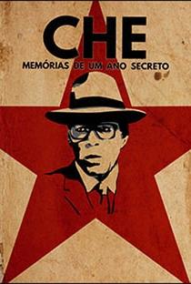 Assistir Che, Memórias de Um Ano Secreto Online Grátis Dublado Legendado (Full HD, 720p, 1080p) | Margarita Hernández | 2018