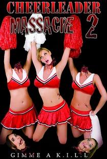 Assistir Cheerleader Massacre 2 Online Grátis Dublado Legendado (Full HD, 720p, 1080p)   Brad Rushing   2011