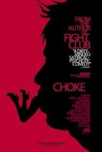 Assistir Choke: No Sufoco Online Grátis Dublado Legendado (Full HD, 720p, 1080p)   Clark Gregg   2008
