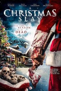 Assistir Christmas Slay Online Grátis Dublado Legendado (Full HD, 720p, 1080p) | Steve Davis (XLIX) | 2015