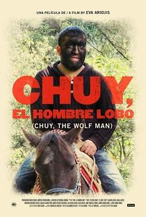 Assistir Chuy, o Homem Lobo Online Grátis Dublado Legendado (Full HD, 720p, 1080p) | Eva Aridjis | 2014