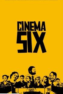 Assistir Cinema Six Online Grátis Dublado Legendado (Full HD, 720p, 1080p) | Cole Selix