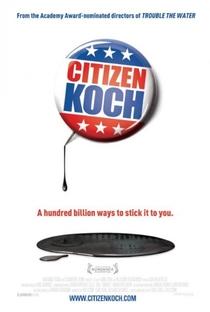 Assistir Citizen Koch Online Grátis Dublado Legendado (Full HD, 720p, 1080p) |  | 2013