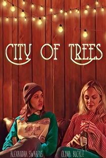 Assistir City of Trees Online Grátis Dublado Legendado (Full HD, 720p, 1080p) | Alexandra Swarens | 2019
