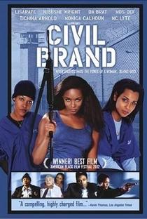 Assistir Civil Brand - Lutando Por Justica Online Grátis Dublado Legendado (Full HD, 720p, 1080p) | Neema Barnette | 2002