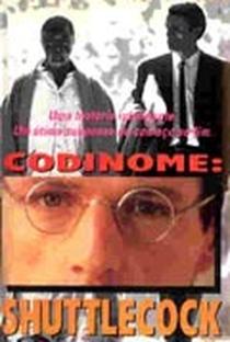 Assistir Codinome: Shuttlecock Online Grátis Dublado Legendado (Full HD, 720p, 1080p) | Andrew Piddington | 1991