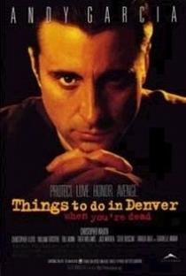 Assistir Coisas Para Fazer em Denver Quando Você Está Morto Online Grátis Dublado Legendado (Full HD, 720p, 1080p) | Gary Fleder | 1995