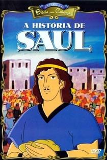 Assistir Coleção Bíblia Para Crianças - A História de Saul Online Grátis Dublado Legendado (Full HD, 720p, 1080p) |  | 2002