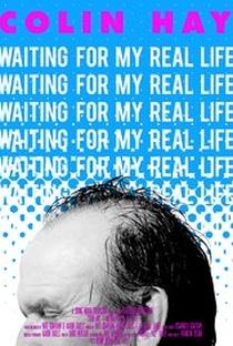 Assistir Colin Hay: Waiting For My Real Life Online Grátis Dublado Legendado (Full HD, 720p, 1080p) | Aaron Faulls