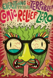 Assistir Comic Relief Zero Online Grátis Dublado Legendado (Full HD, 720p, 1080p) | Everything is Terrible | 2013