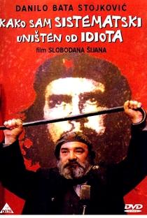 Assistir Como Fui Sistematicamente Arruinado por um Idiota Online Grátis Dublado Legendado (Full HD, 720p, 1080p)   Slobodan Sijan   1983