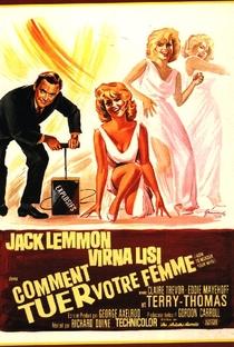 Assistir Como Matar Sua Esposa Online Grátis Dublado Legendado (Full HD, 720p, 1080p) | Richard Quine (I) | 1965