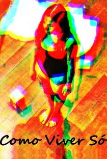 Assistir Como Viver Só Online Grátis Dublado Legendado (Full HD, 720p, 1080p) | Peter Pelbart | 2014