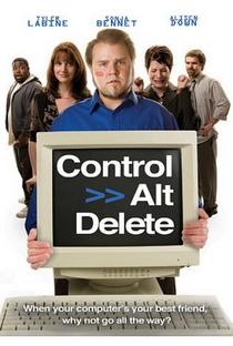 Assistir Control Alt Delete Online Grátis Dublado Legendado (Full HD, 720p, 1080p)   Cameron Labine   2008