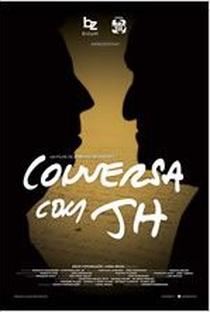 Assistir Conversa com JH Online Grátis Dublado Legendado (Full HD, 720p, 1080p)   Ernesto Rodrigues   2014