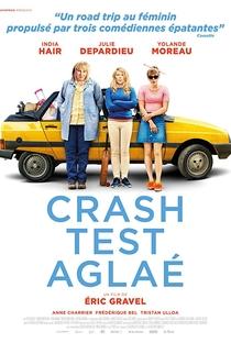 Assistir Crash Test Aglaé Online Grátis Dublado Legendado (Full HD, 720p, 1080p) | Eric Gravel | 2017