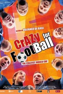 Assistir Crazy for Football: The Craziest World Cup Online Grátis Dublado Legendado (Full HD, 720p, 1080p) | Volfango De Biasi | 2016