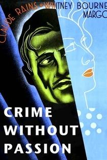 Assistir Crime Sem Paixão Online Grátis Dublado Legendado (Full HD, 720p, 1080p) | Ben Hecht (I)
