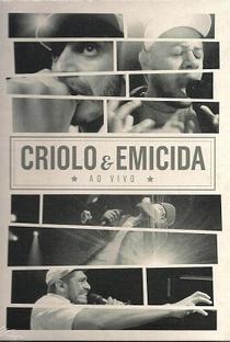 Assistir Criolo & Emicida - Ao vivo. Online Grátis Dublado Legendado (Full HD, 720p, 1080p) |  | 2013