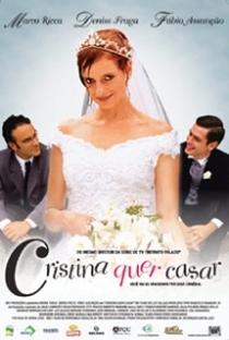 Assistir Cristina Quer Casar Online Grátis Dublado Legendado (Full HD, 720p, 1080p) | Luiz Villaça | 2003